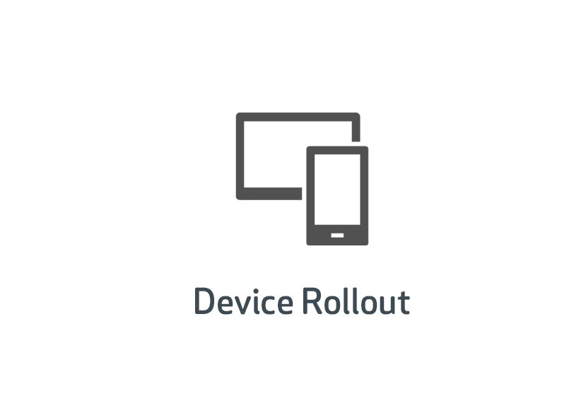 Device ROllout